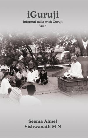 iGuruji Informal Talks with Guruji - Vol 3
