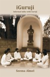iGuruji: Informal Talks with Guruji (Vol 1)