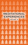 Meditational Experiences Vol 2