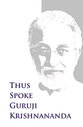 Thus Spoke Guruji Krishnananda Vol 2