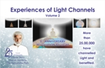 Experiences of Light Channels, Vol 2